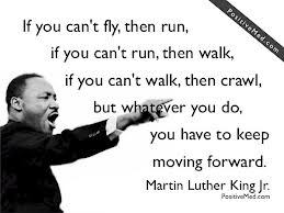 Keep moving forward .