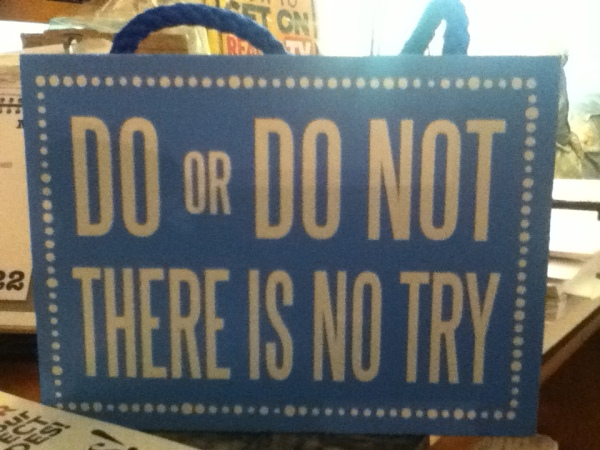 After my friend said this to me, I saw this in a store.  I KNEW it was meant for me.